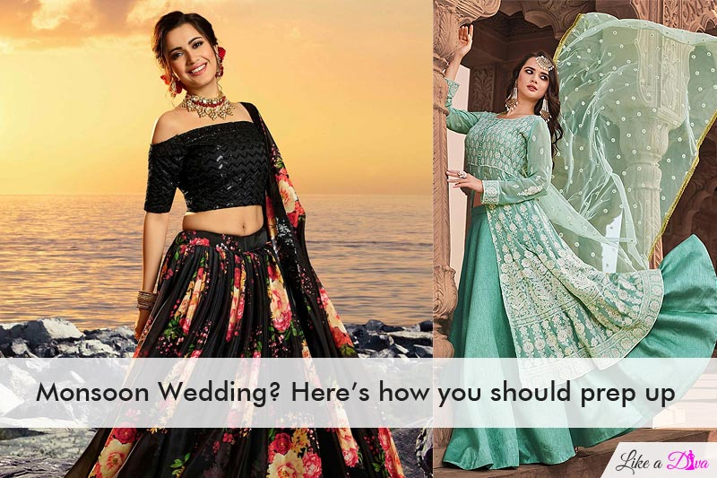 Monsoon Wedding? Here is how you should prep up