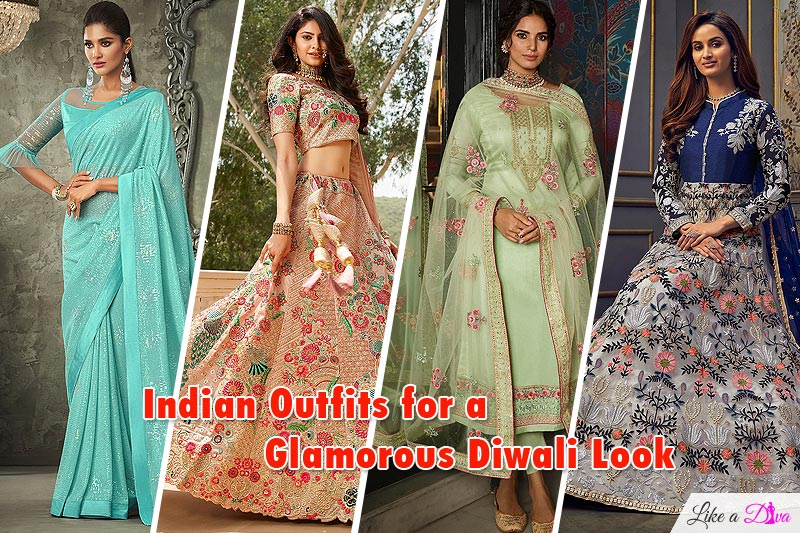Indian Outfits for a Glamorous Diwali Look