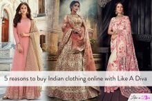 5 Reasons to Buy Indian Clothing Online with Like A Diva