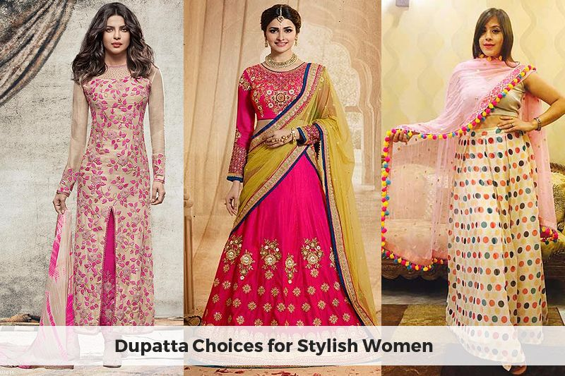 Some dupatta choices for stylish women to have